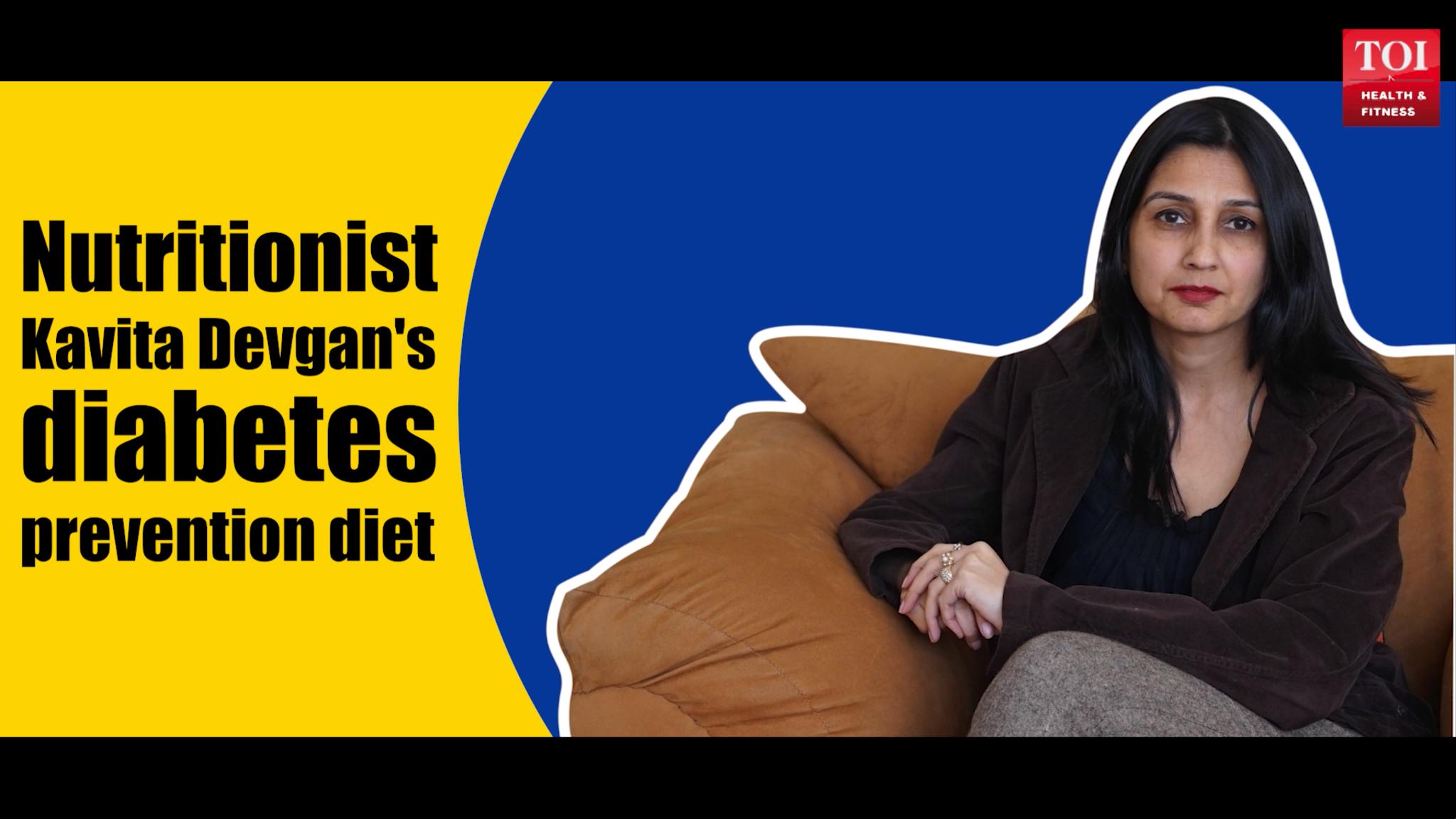 nutritionist-kavita-devgans-diabetes-prevention-diet