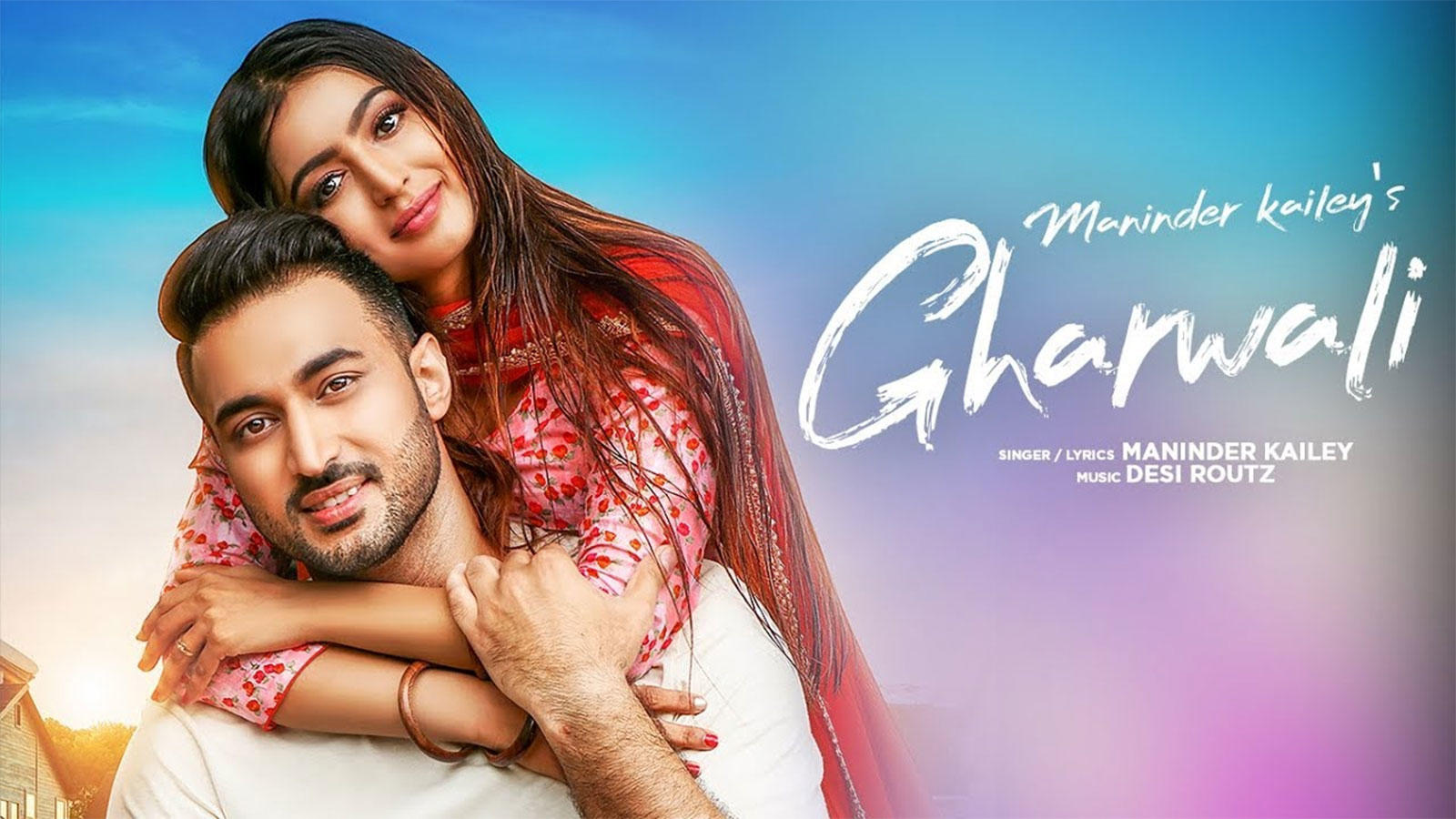 Latest Punjabi Song Gharwali Sung By Maninder Kailey