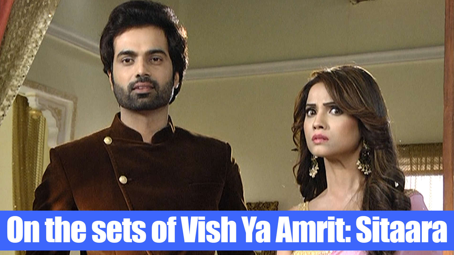 On the sets of Vish Ya Amrit: Sitaara