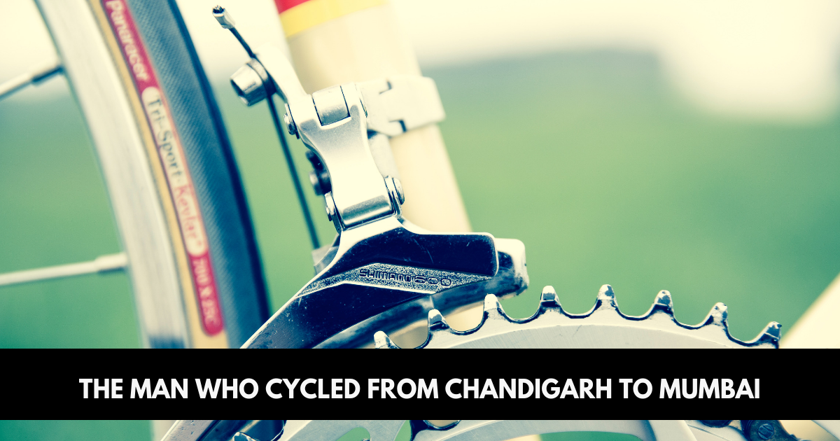 The man who cycled from Chandigarh to Mumbai