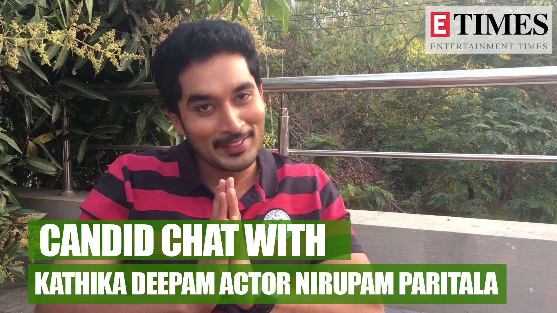 Actor Nirupam Paritala on Karthika Deepam, his co-stars and much more