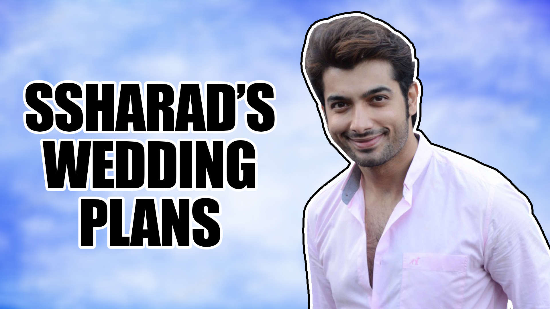 Ssharad Malhotra reveals EXCLUSIVE details of his wedding preparations with  Ripci Bhatia |Kasam|