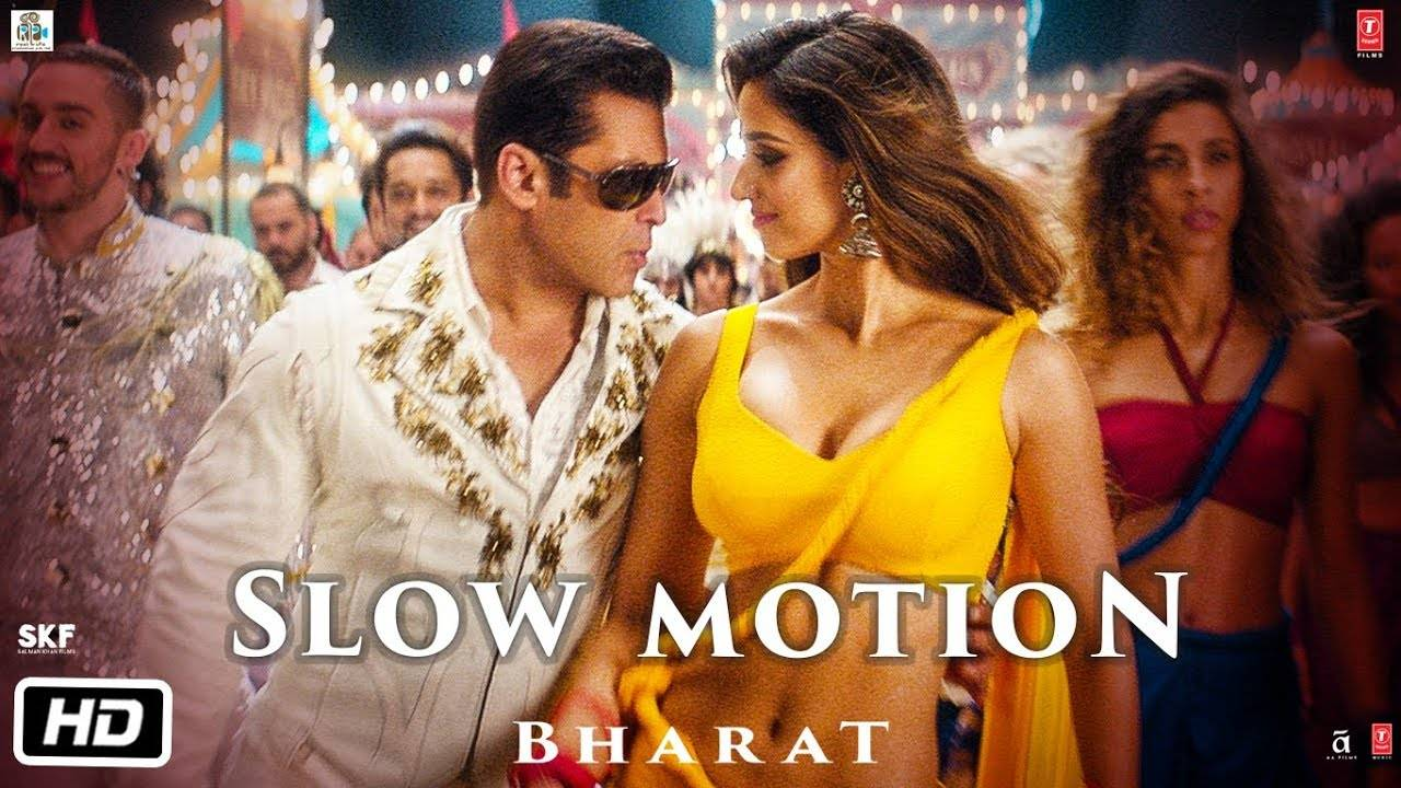 Bharat | Song - Slow Motion