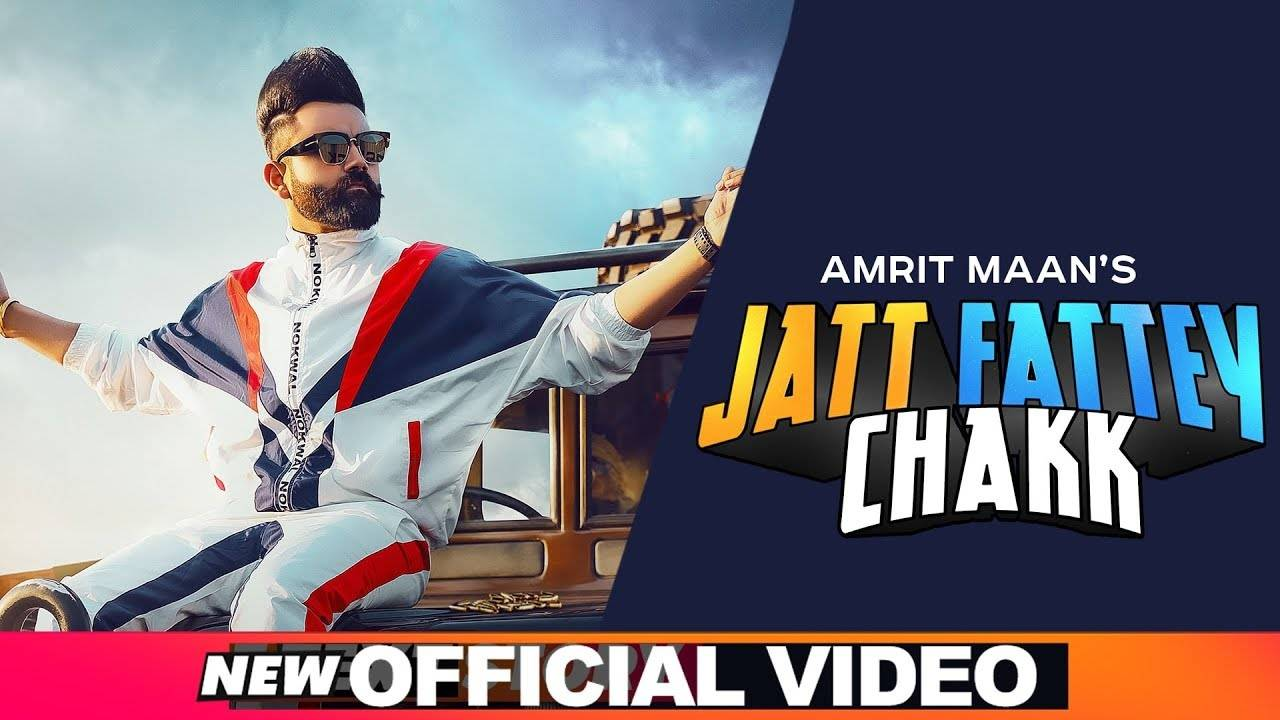 Latest Punjabi Song 'Jatt Fattey Chakk' Sung By Amrit Maan ft  Raavi Bal