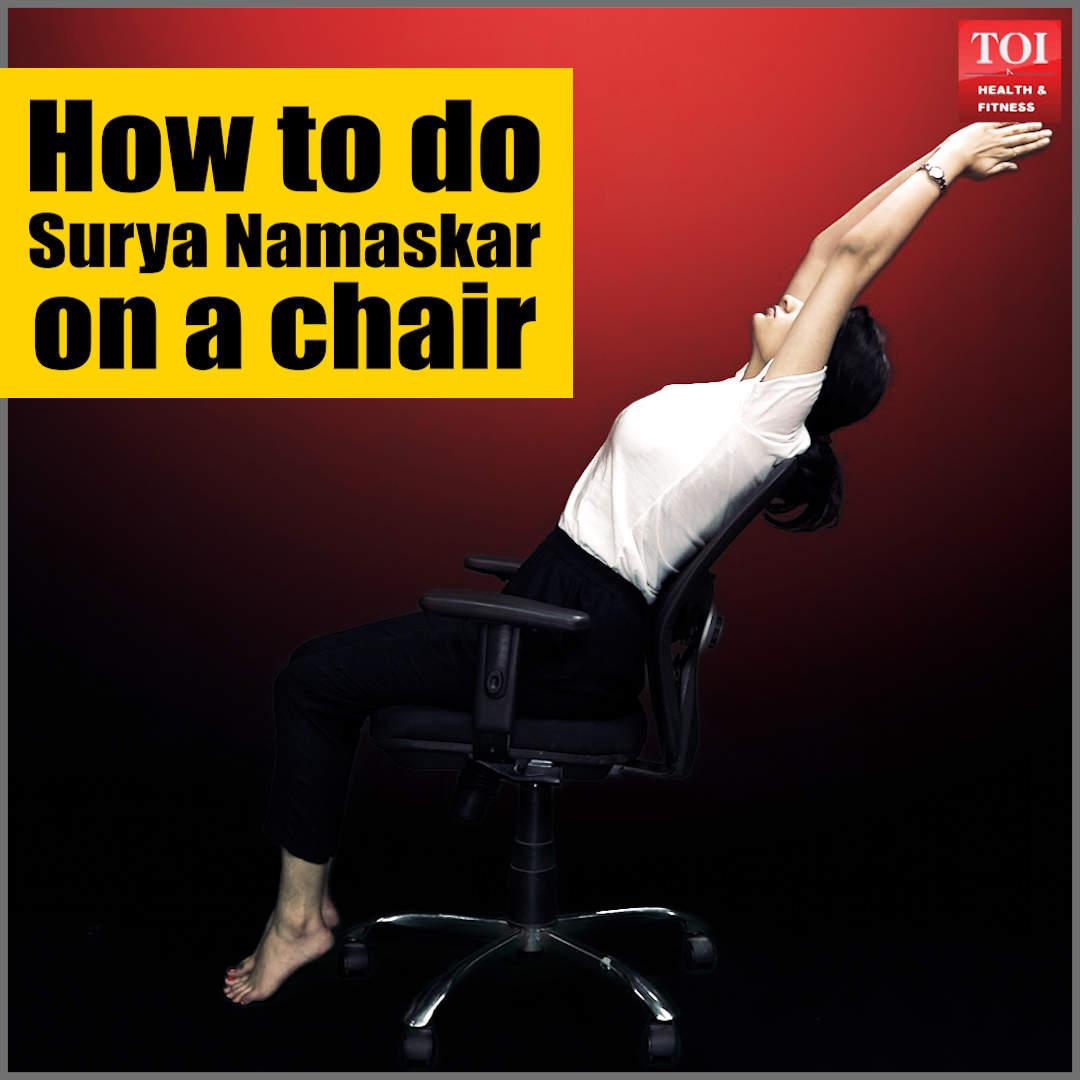 How to do Surya Namaskar on a chair