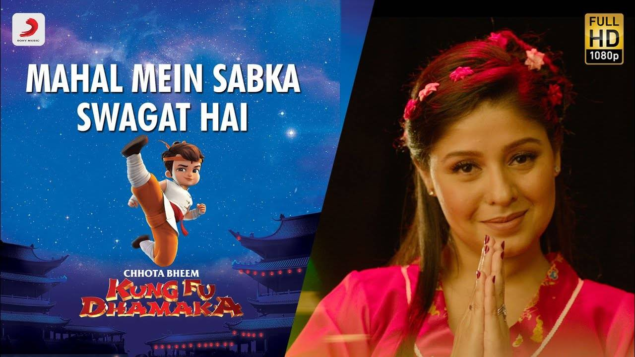 Chhota Bheem Kung Fu Dhamaka   Song - Mahal Mein Sabka Swagat Hai