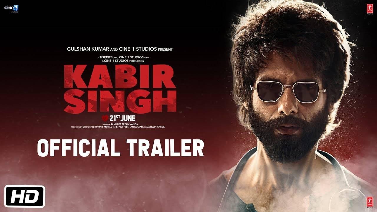 Kabir Singh - Official Trailer | Shahid Kapoor | Kiara