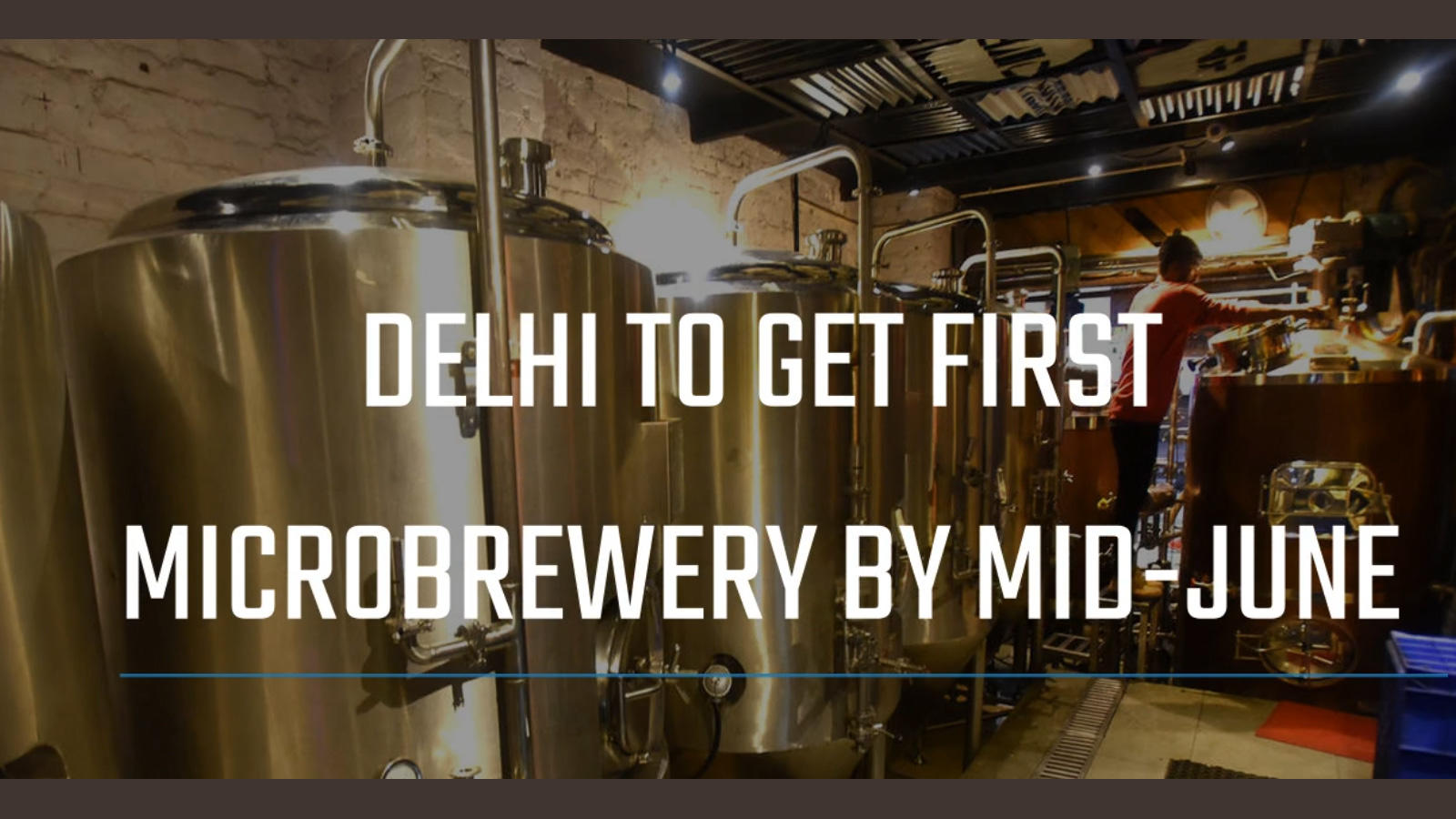first-microbrewery-in-delhi-by-mid-june