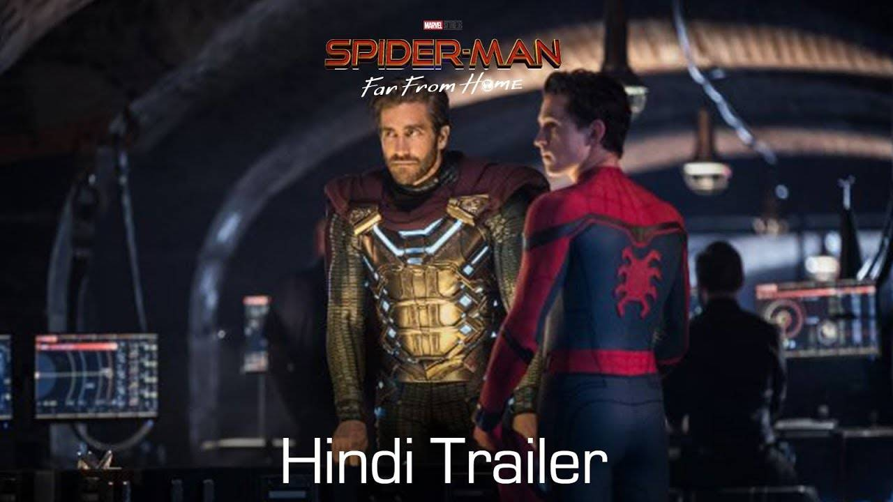 Spider-Man: Far From Home - Official Hindi Trailer | Hindi