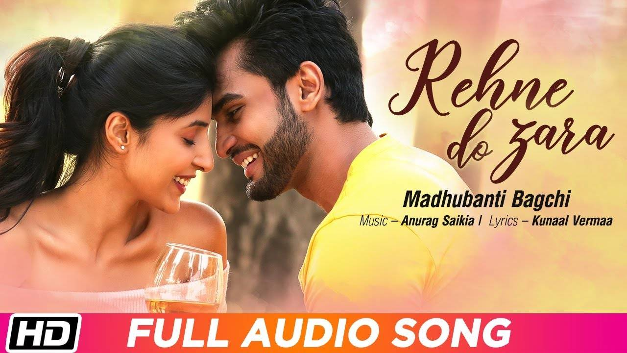 Latest Hindi Song Rehne Do Zara Audio Sung By Madhubanti Bagchi Hindi Video Songs Times Of India Since then, they have become an important part of hindi films. latest hindi song rehne do zara audio sung by madhubanti bagchi