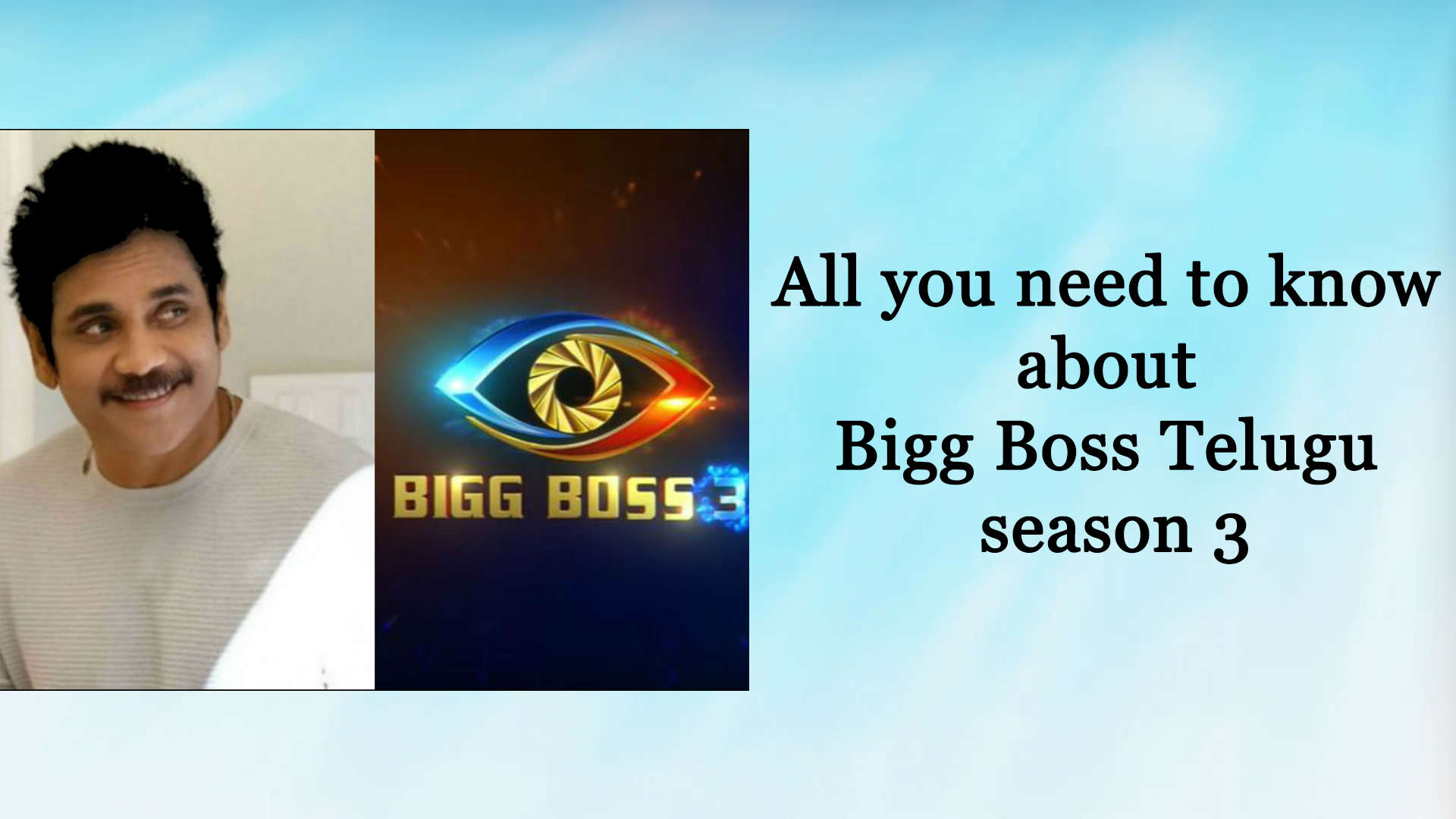 Bigg Boss Telugu 3: From launch date to probable contestants, all you need  to know about the upcoming season
