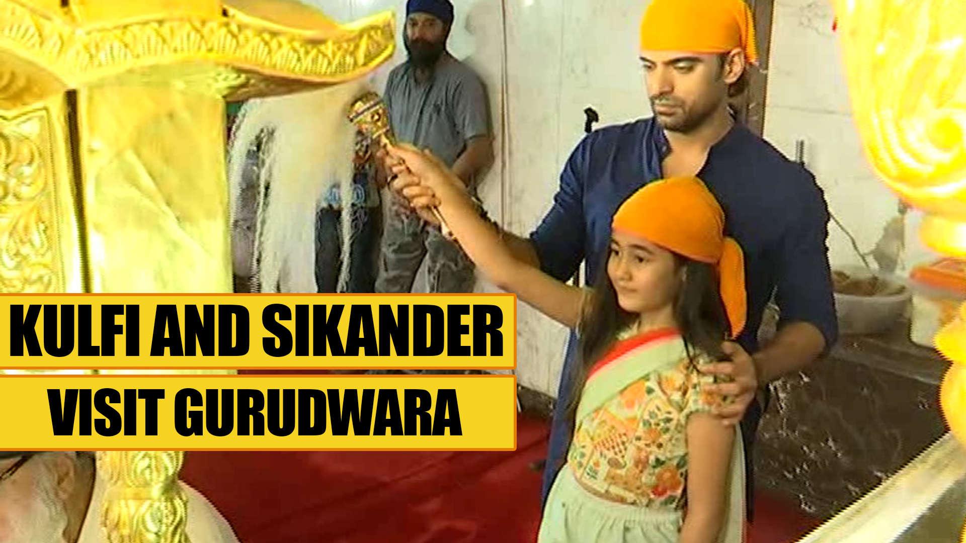 Kulfi Kumar Bajewala's Kulfi and Sikander visit Gurudwara to seek blessings