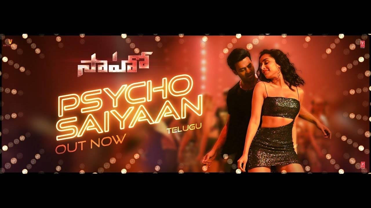 Saaho | Song - 'Psycho Saiyaan' (Telugu)