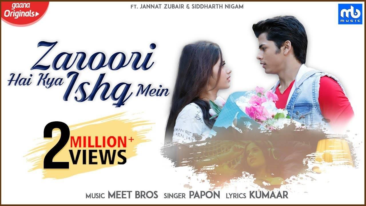 Latest Hindi Song 'Zaroori Hai Kya Ishq Mein' Sung By Meet Bros
