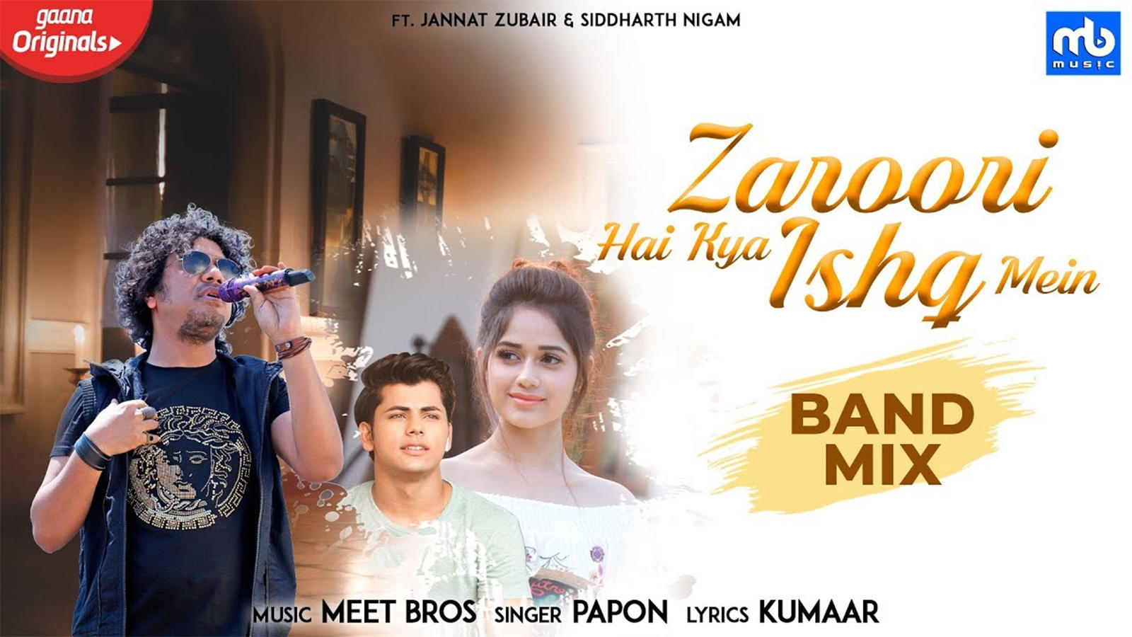Latest Hindi Song 'Zaroori Hai Kya Ishq Mein' Sung By Meet Bros Featuring  Papon