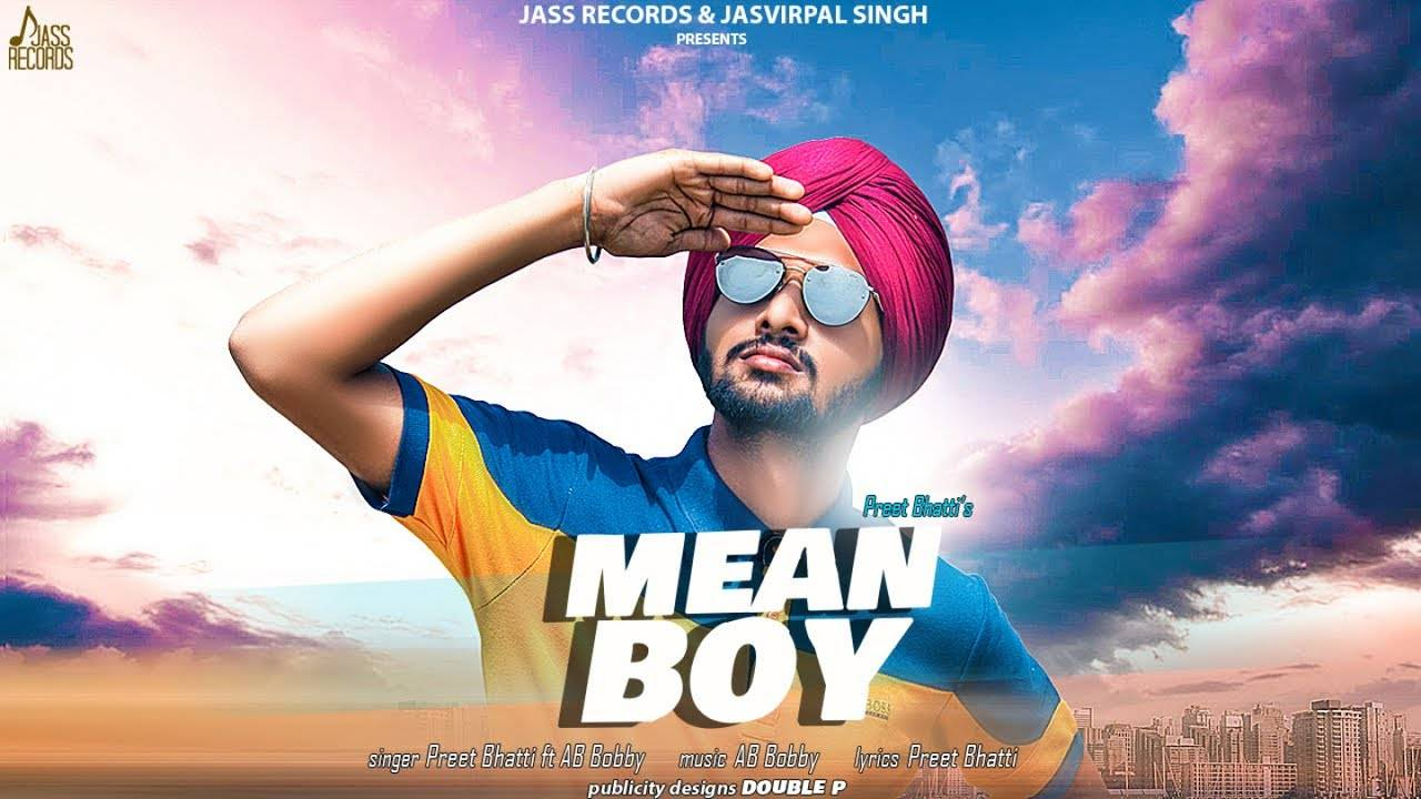 Latest Punjabi Song 'Mean Boy' (Audio) Sung By Preet Bhatti ft  AB Bobby