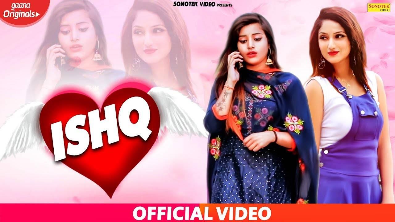 Latest Haryanvi Song 'Ishq' Sung By Ashok Radhana, Sheela Saulanki