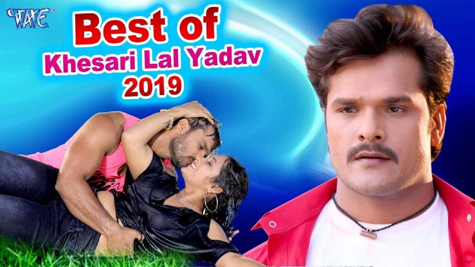 Best of Khesari Lal Yadav 2019: Superhit Bhojpuri songs non-stop videos  JUKEBOX