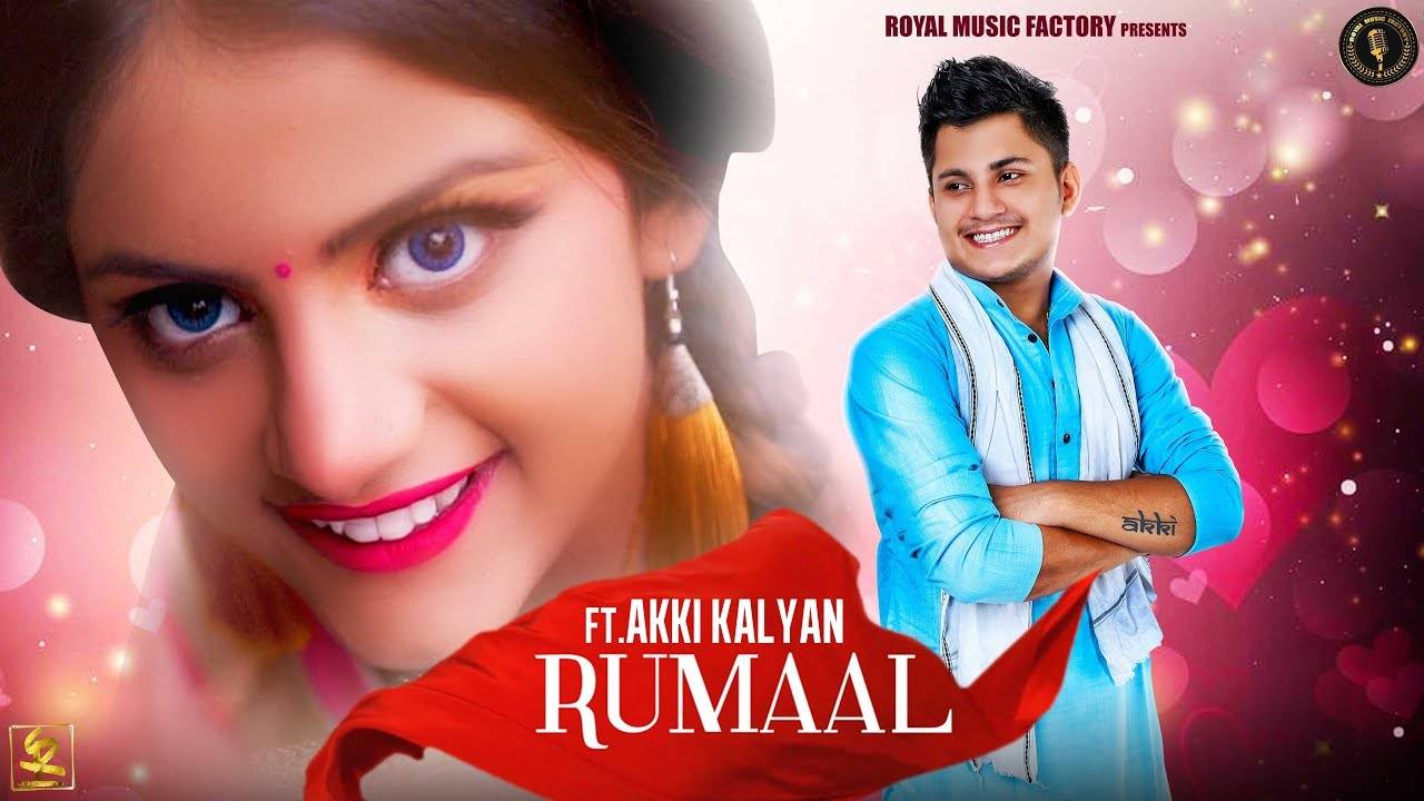Latest Haryanvi Song 'Rumaal' Sung By Akki Kalyan