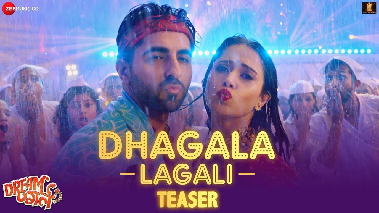 Dream Girl | Song Teaser - Dhagala Lagali | Hindi Video