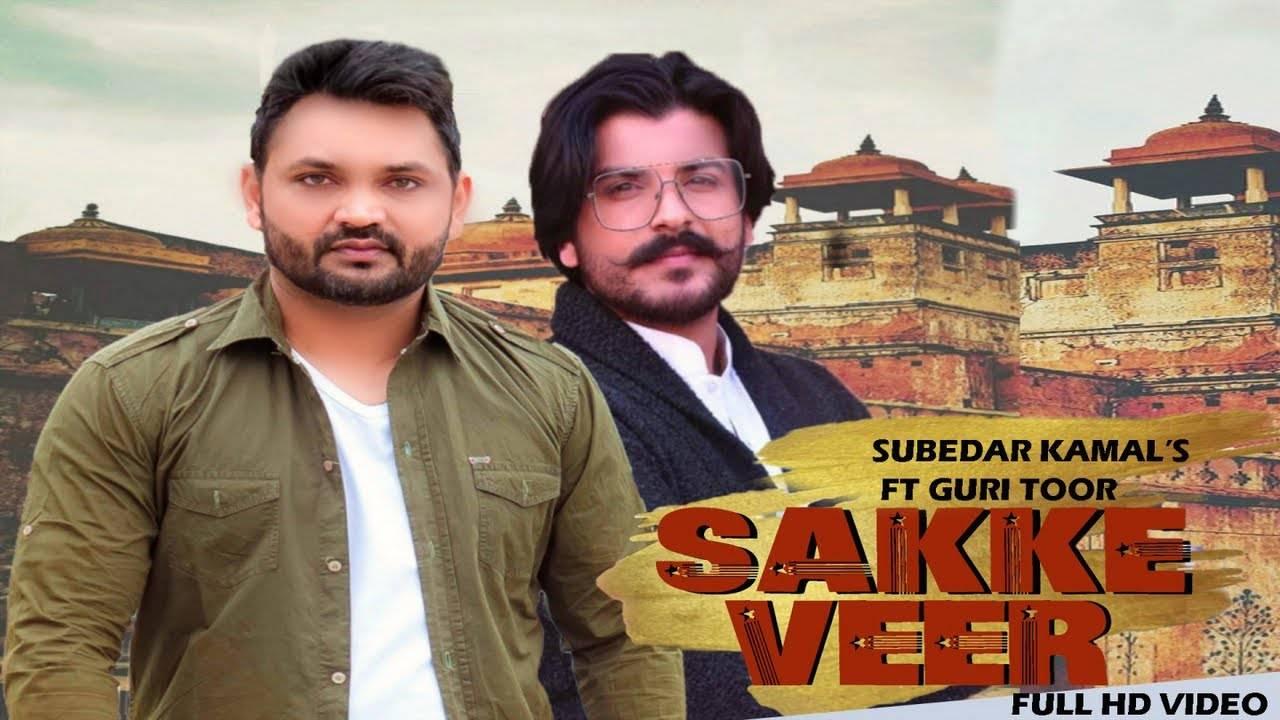Latest Punjabi Song 'Sakke Veer' Sung By Subedar kamal