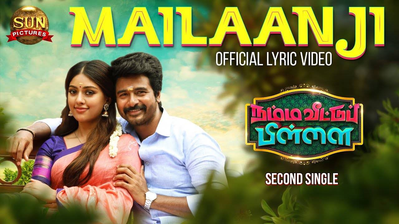 Namma Veettu Pillai Song Mailaanji Lyrical Tamil Video Songs Times Of India