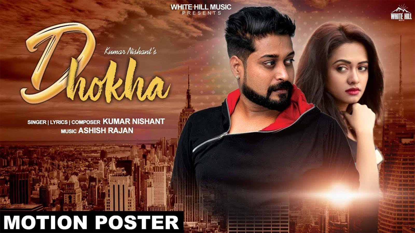 Latest Punjabi Song 'Dhokha' (Motion Poster) Sung By Kumar Nishant