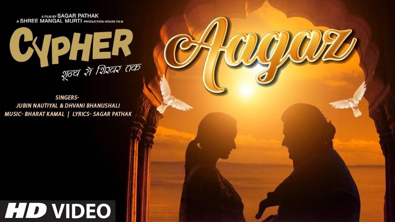 Latest Hindi Song 'Aagaz' Sung By Jubin Nautiyal & Dhvani Bhanushali