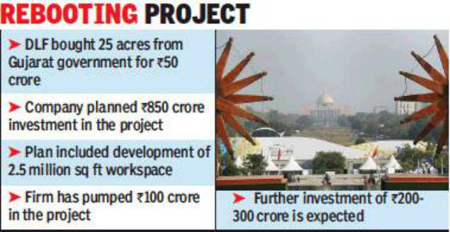 DLF's IT park in Gujarat back on track | Ahmedabad News