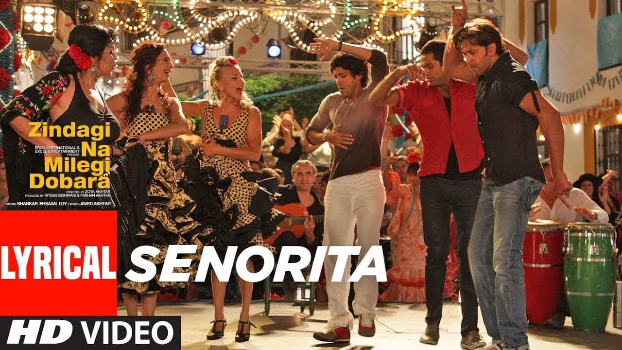 Zindagi Na Milegi Dobara | Song Lyrical - 'Senorita' | Hindi Video Songs -  Times of India