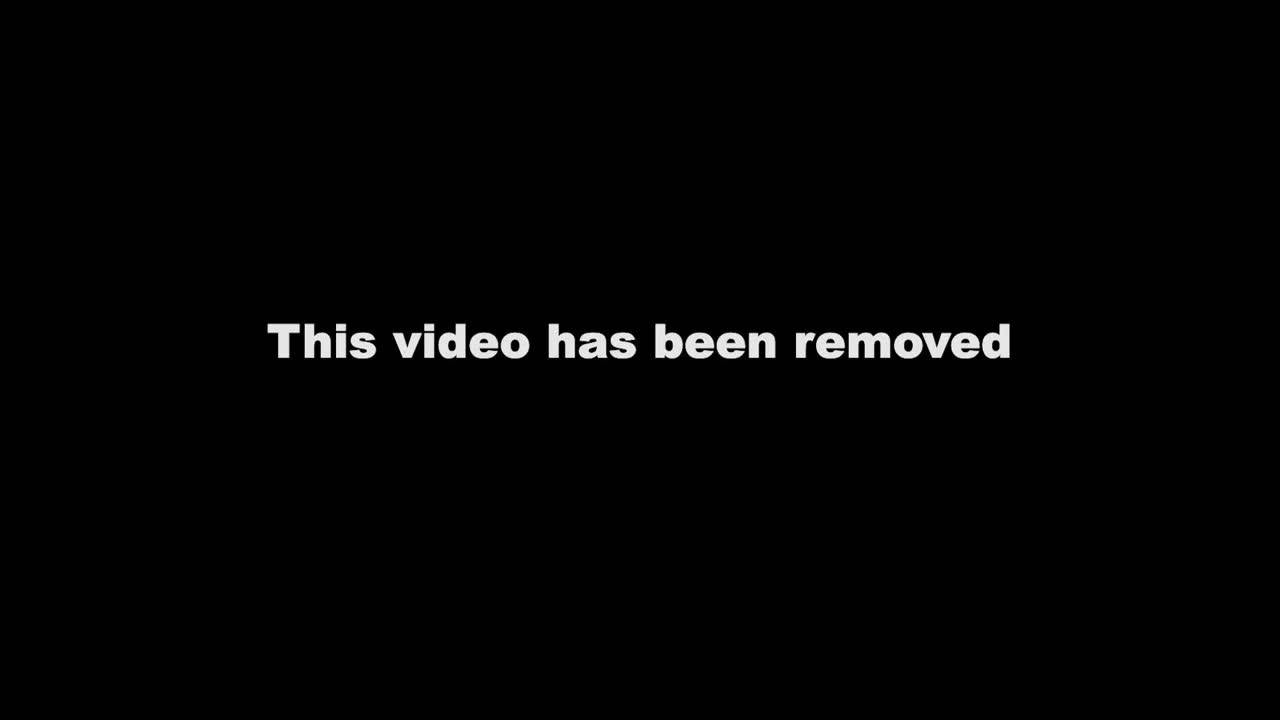 this-video-has-been-removed