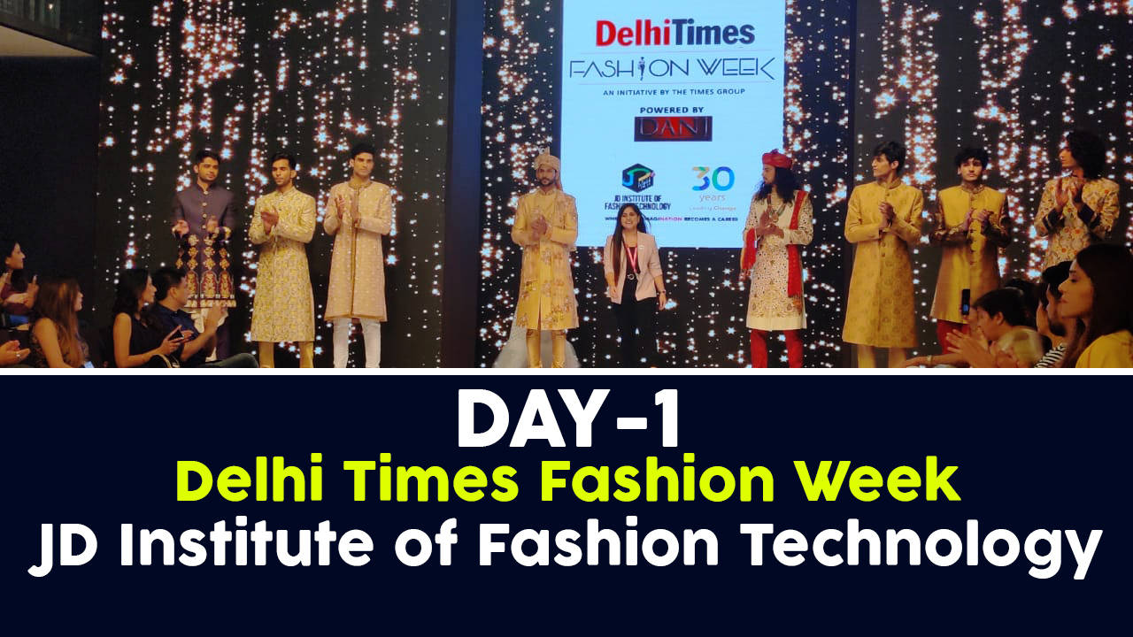Students Of Jd Institute Of Fashion Technology Showcased Their Collection At Dtfw Entertainment Times Of India Videos