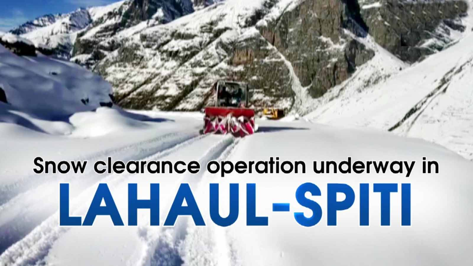 snow-clearance-operation-underway-in-lahaul-spiti