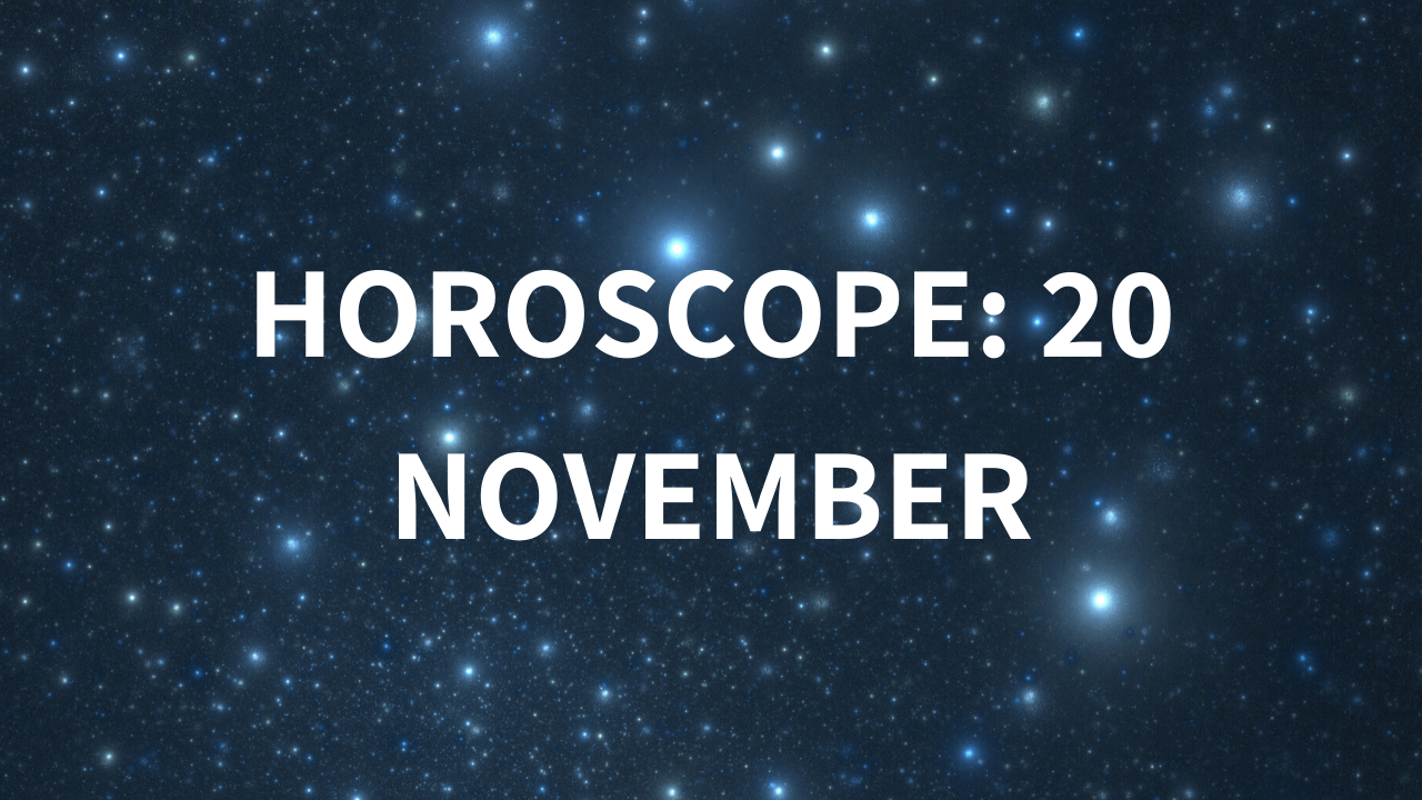 Horoscope today, November 20, 2019: Here are the astrological predictions for your zodiac signs