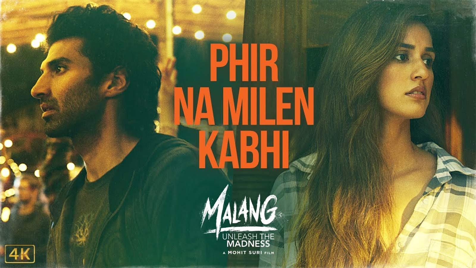 Malang Song Phir Na Milen Kabhi Hindi Video Songs Times Of India