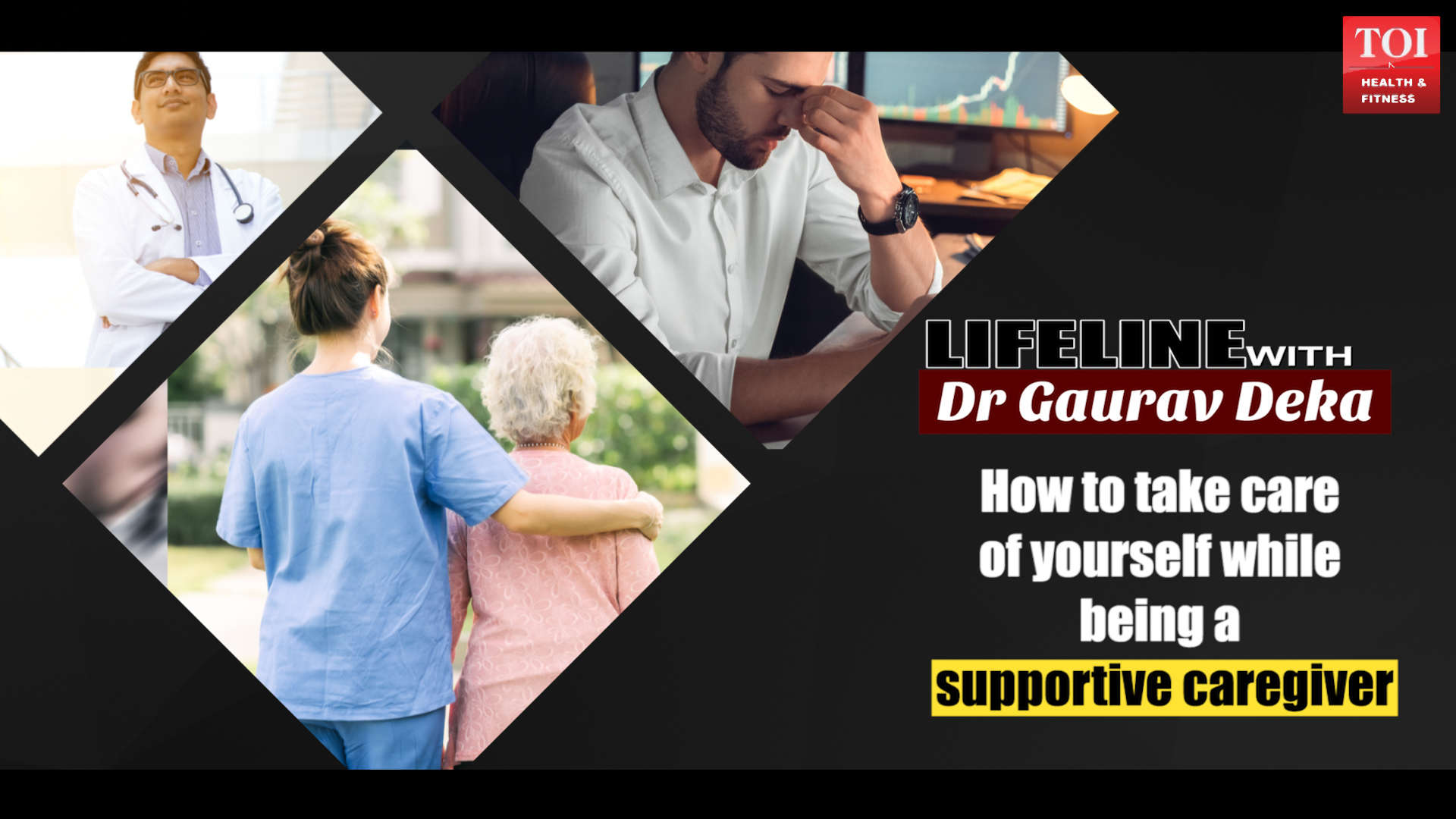 how-to-take-care-of-yourself-while-being-a-supportive-caregiver-by-dr-gaurav-deka