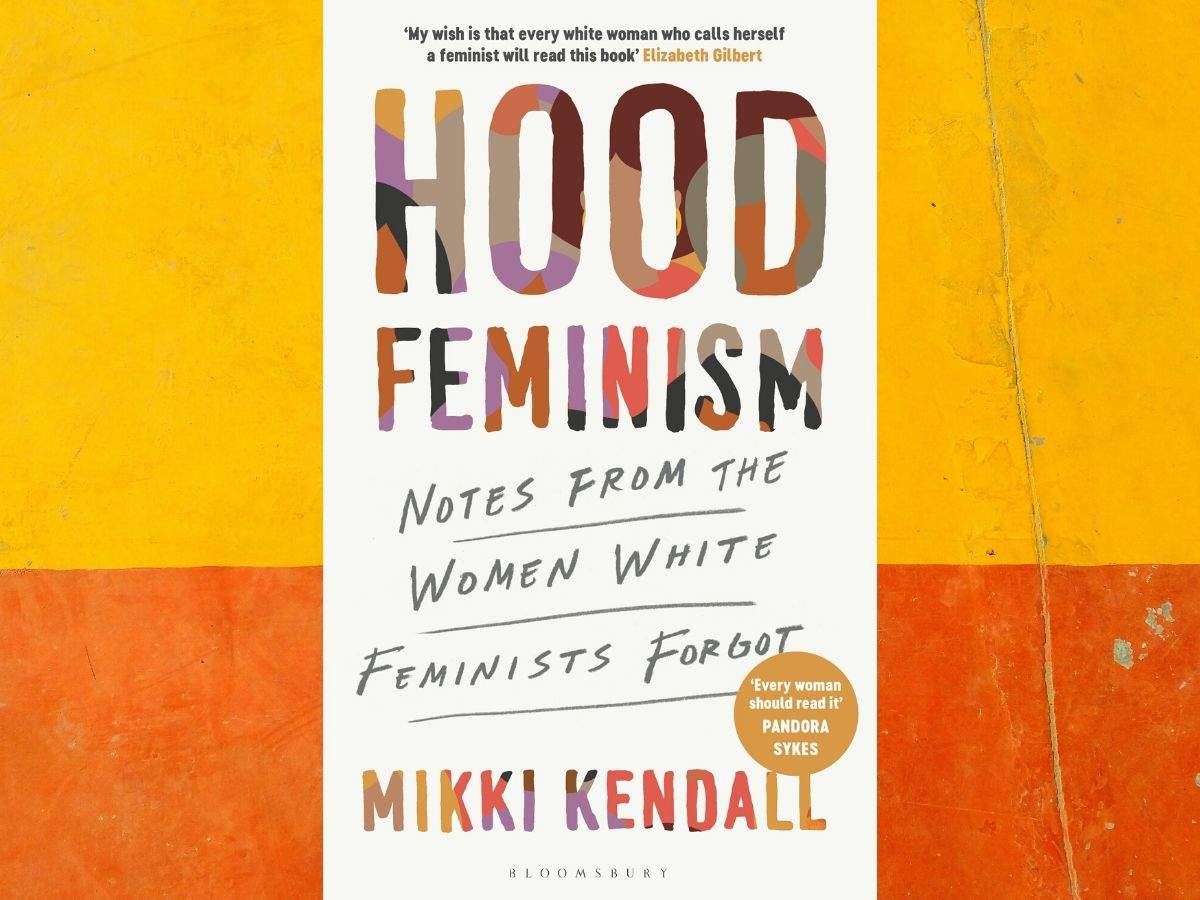 Hood Feminism: Mikki Kendall on how racism prevents feminism from ...