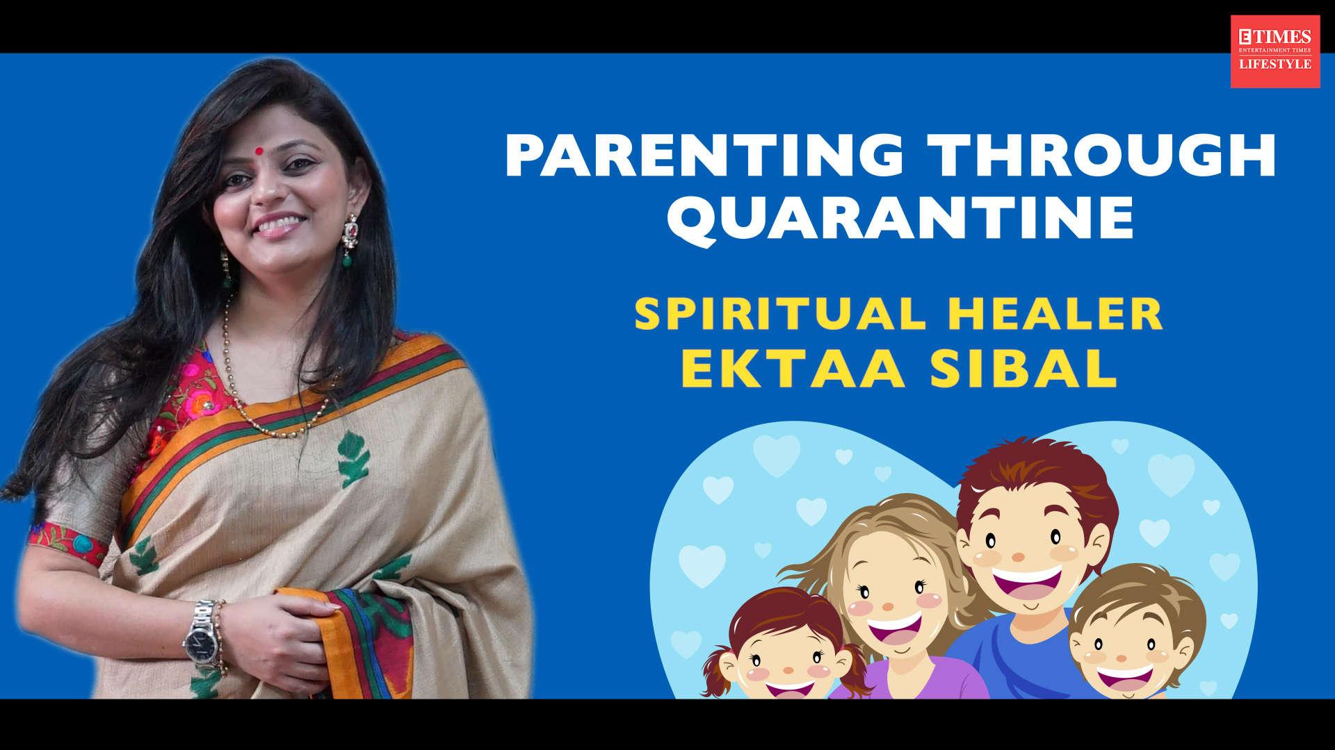 Parenting Through Quarantine With Ektaa Sibal Lifestyle Times Of India Videos