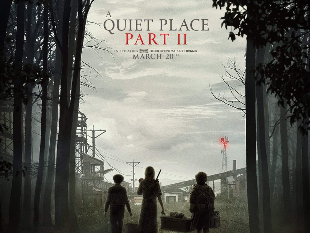A Quiet Place: Part II' gets a new release date | English Movie ...