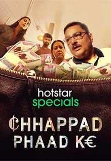 Chhappad Phaad Ke (2019) Hindi