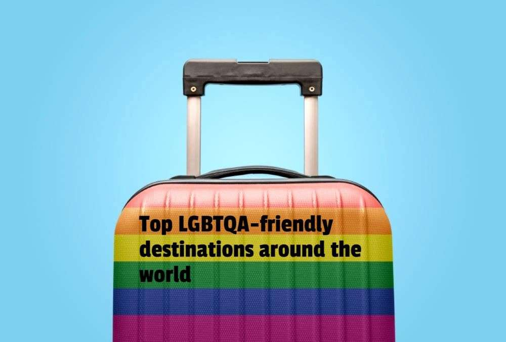 Pride Month: The top LGBTQA-friendly destinations around the world