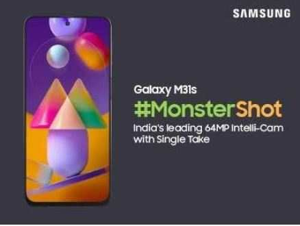 Samsung ushers in yet another monster! Galaxy M31s; the M series flagship with its #MonsterShot Single-Take feature
