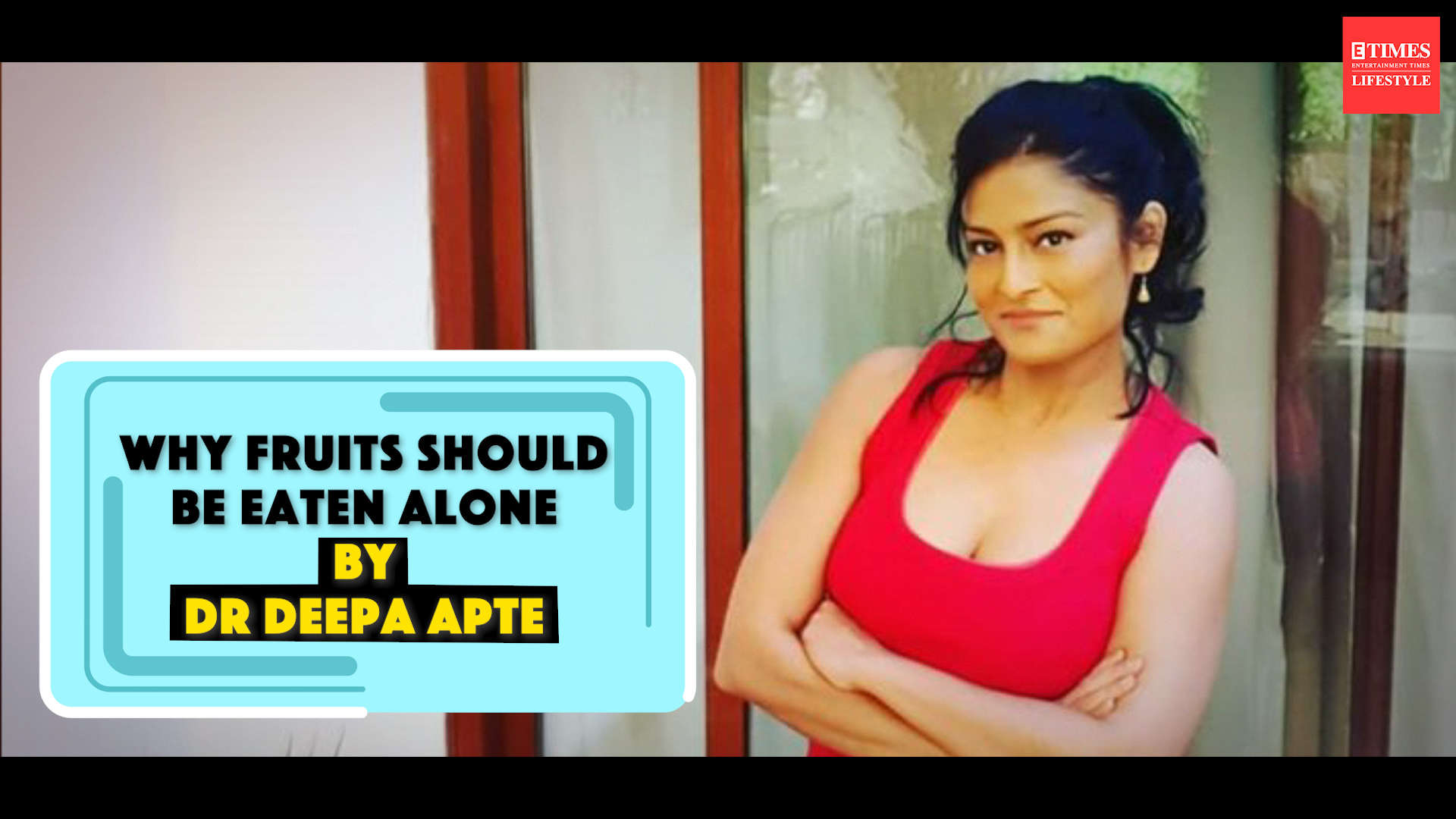 why-fruits-should-be-eaten-alone-by-dr-deepa-apte
