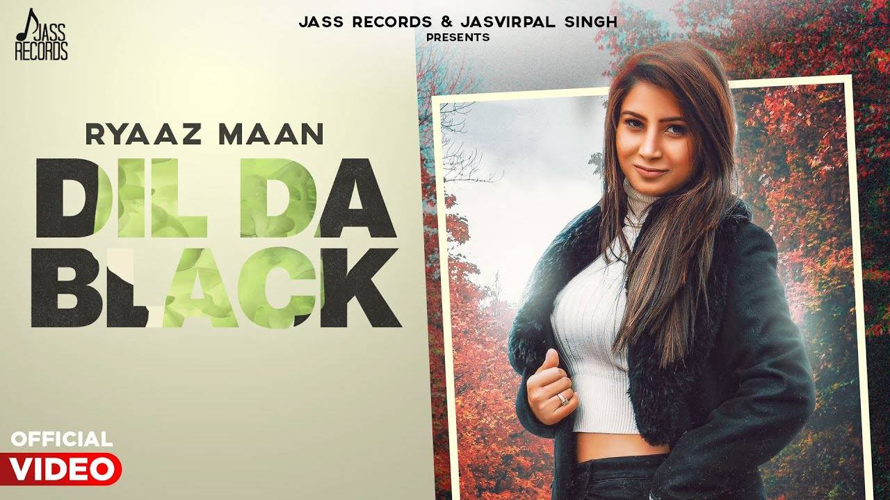 New DJ Punjabi Songs Naya Gana Video Song 2020: Latest Punjabi Song 'Dil Da  Black' Sung by Ryaaz Maan