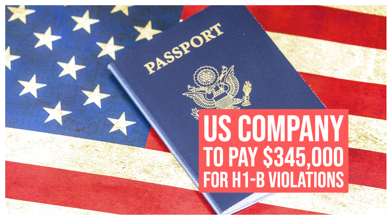 us-company-agrees-to-pay-345000-in-compensation-for-h1-b-violations