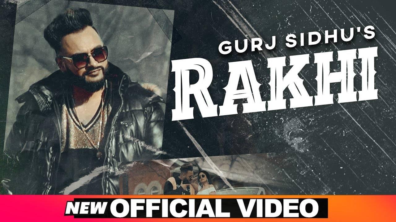 Punjabi Gana 2020 Latest Dj Punjabi Song Rakhi Sung By Gurj Sidhu Punjabi Video Songs Times Of India