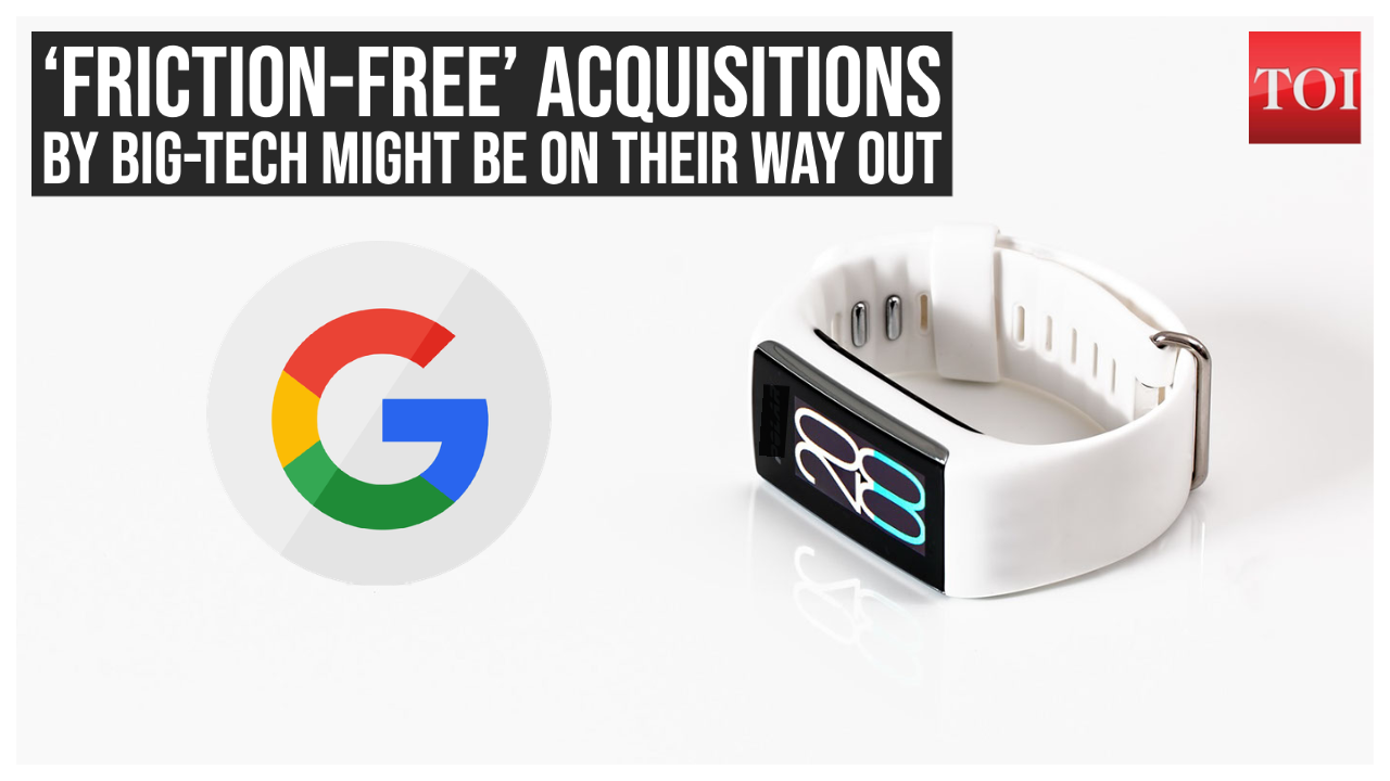 google-fitbit-deal-why-honeymoon-period-may-be-over-for-big-tech-acquisitions
