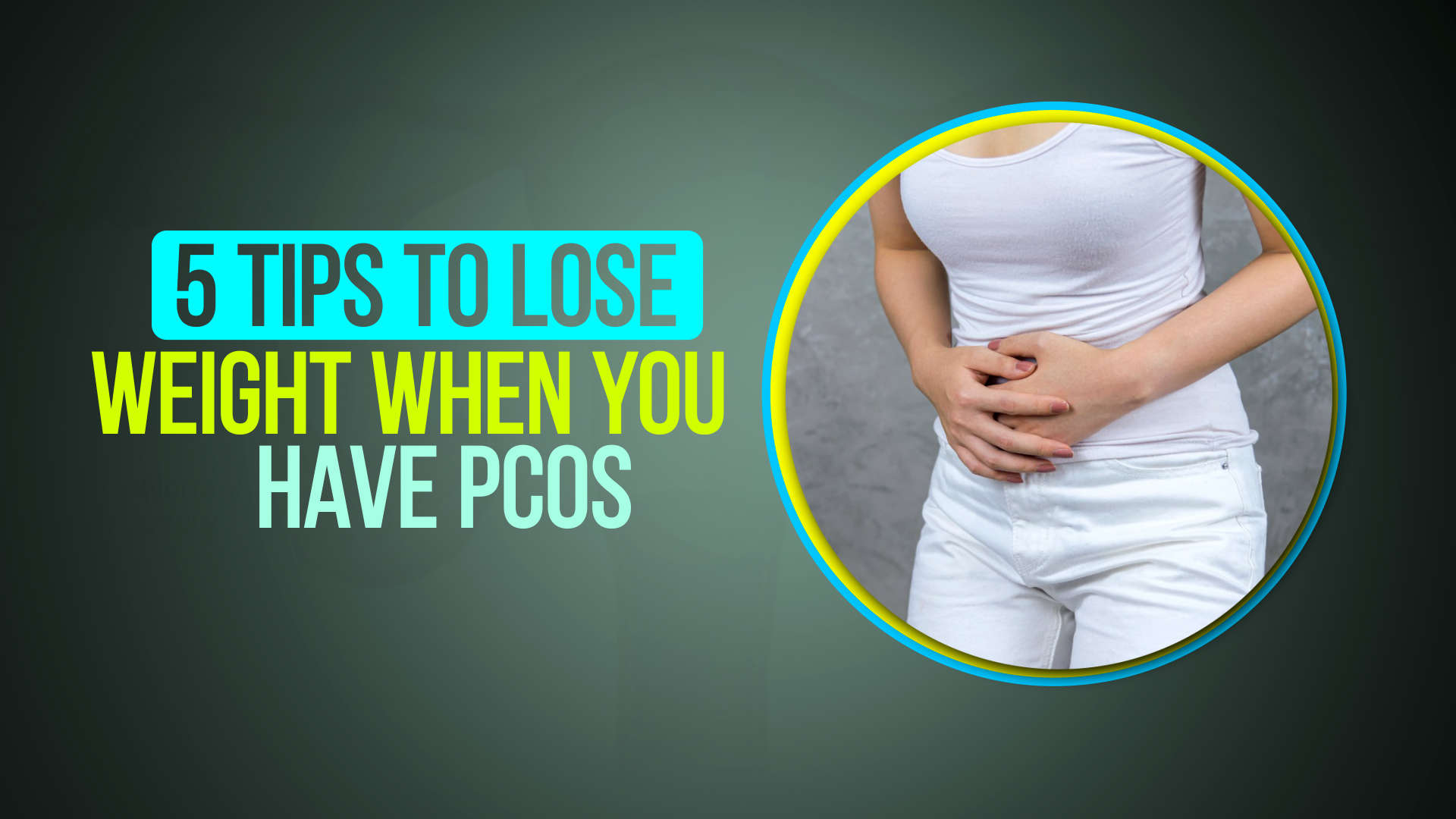 5-tips-to-lose-weight-when-you-have-pcos