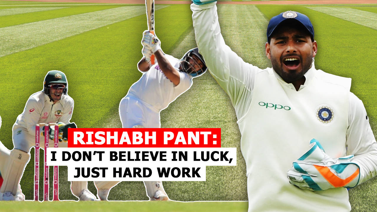 rishabh-pant-i-dont-believe-in-luck-just-hard-work