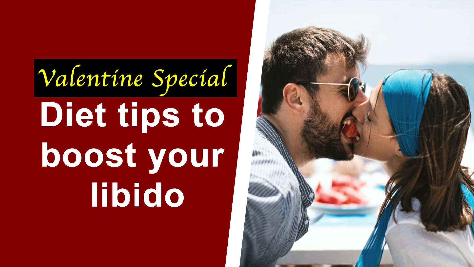 valentine-special-diet-tips-to-boost-your-libido